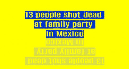 13 people shot dead at family party in Mexico