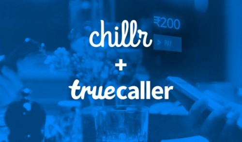 Truecaller Acquires Chillr Instant Money Transfer App