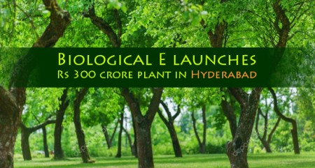 Biological E launches Rs 300 crore plant in Hyderabad