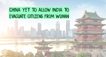 China yet to allow India to evacuate citizens from Wuhan