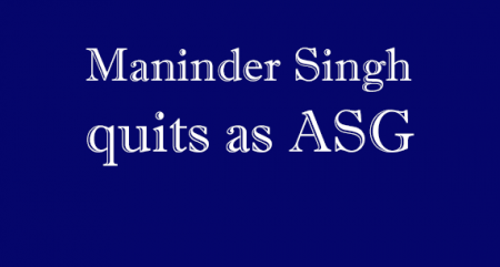 Maninder Singh quits as ASG