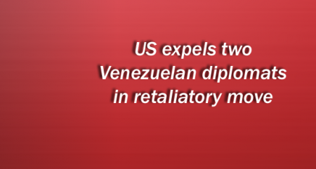 US expels two Venezuelan diplomats in retaliatory move